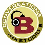 Conversations from Studio B